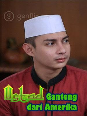 Poster of Ustadz Ganteng Dari Amerika