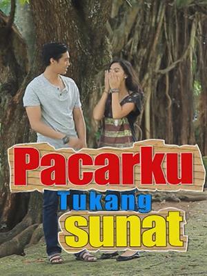 Poster of Pacarku Tukang Sunat