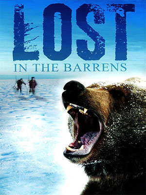 Poster of Lost in the Barrens