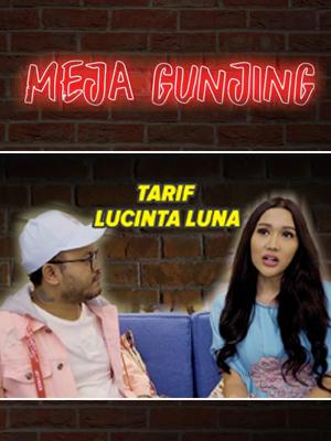 Poster of Meja Gunjing: Wow Ternyata Harga Lucinta Luna???