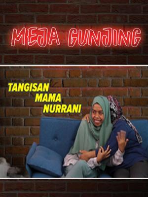 Poster of Meja Gunjing: Tangis Mama Nurrani