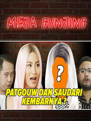 Poster of Meja Gunjing: Patgouw Dan Saudari Kembarnya?