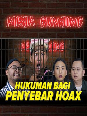 Poster of Meja Gunjing, Hukuman Bagi penyebar Hoax