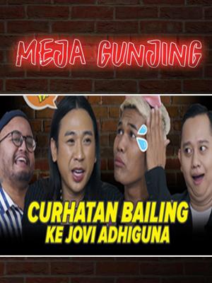 Poster of Meja Gunjing: Curhatan Bailing Ke Jovi Adhiguna
