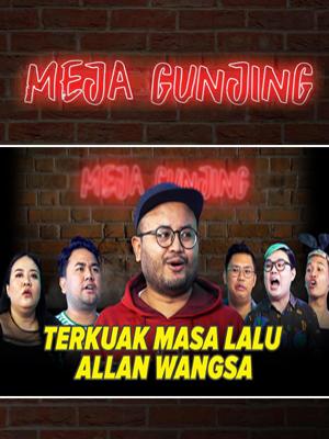Poster of Meja Gunjing: Terkuak Masa Lalu Allan Wangsa