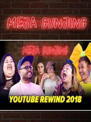 Poster of Meja Gunjing: Youtube Rewind 2018 - Ngomongin Awkarin, Ericko Liem dan Young Lex