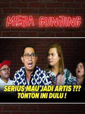 Poster of Meja Gunjing: Serius Mau Jadi Artis??? Tonton Ini Dulu