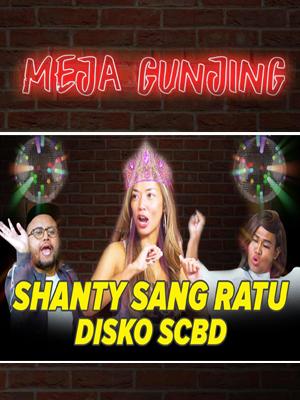Poster of Meja Gunjing: Shanty Sang Ratu Disko SCBD