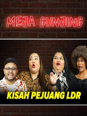 Poster of Meja Gunjing: Kisah Perjuangan LDR