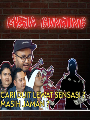 Poster of Meja Gunjing: Cari Duit Lewat Sensasi? Masih Jaman?
