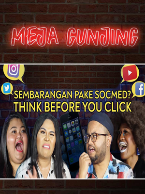 Poster of Meja Gunjing: Sembarangan Pake Socmed? Think Before You Click