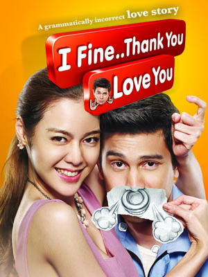 Poster of I Fine... Thank you... Love You